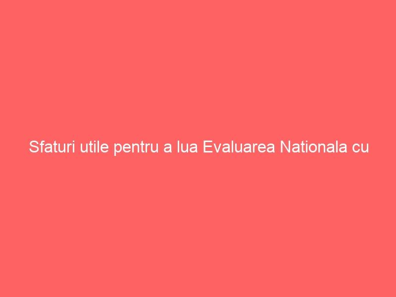 Sfaturi utile pentru a lua Evaluarea Nationala cu note mari cu ajutorul manualului de matematica de clasa a 8-a
